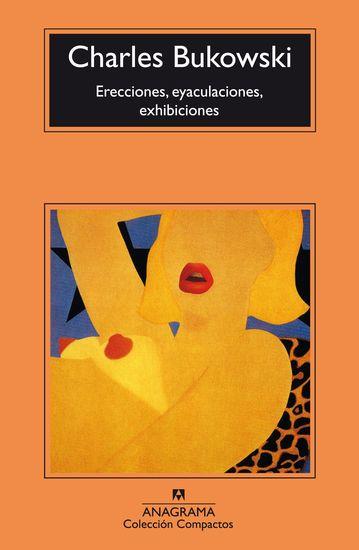 Erecciones eyaculaciones exhibiciones - cover