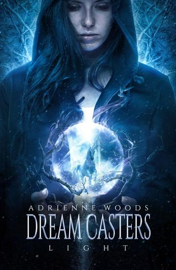 Dream Casters: Light - Dream Casters #1 - cover