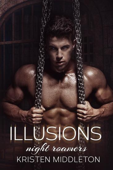Illusions (Night Roamers) Book Four - Night Roamers #4 - cover