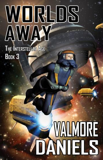Worlds Away - The Interstellar Age #3 - cover