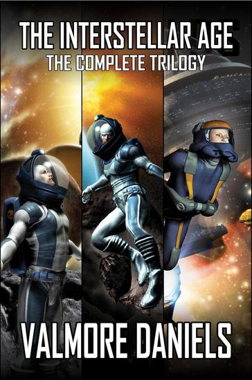 The Interstellar Age: The Complete Trilogy - The Interstellar Age #4 - cover
