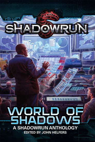 Shadowrun: World of Shadows - Shadowrun Anthology #2 - cover