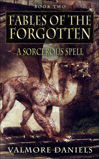A Sorcerous Spell - Fables Of The Forgotten #2 - cover