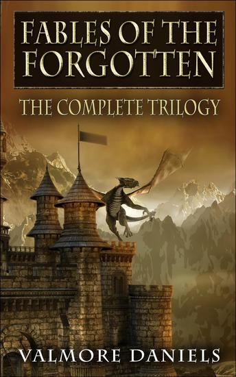 Fables Of The Forgotten (The Complete Trilogy) - Fables Of The Forgotten #4 - cover