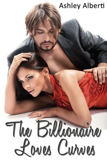 The Billionaire Loves Curves (BBW Erotica) - cover