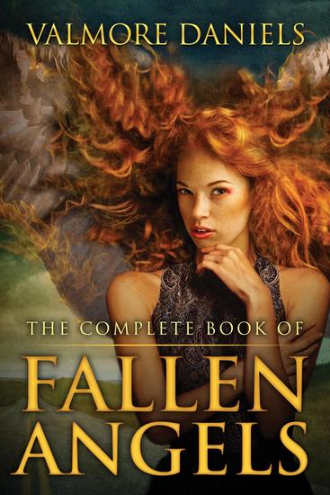 The Complete Book Of Fallen Angels - Fallen Angels #6 - cover