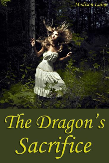 The Dragon's Sacrifice (Fantasy Erotica) - cover