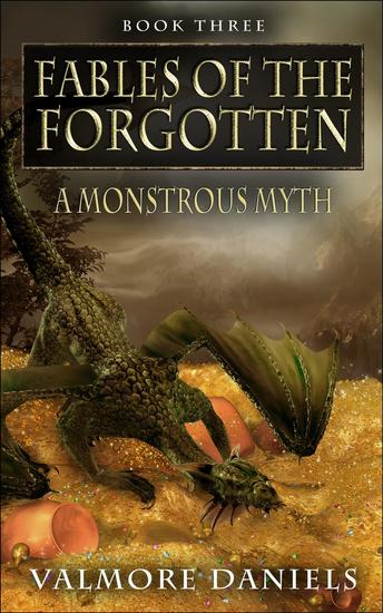 A Monstrous Myth - Fables Of The Forgotten - cover