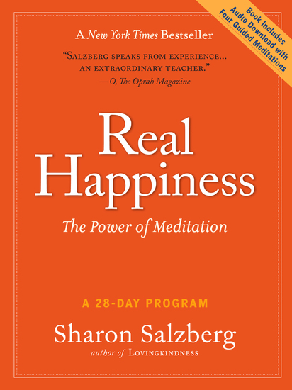 Real Happiness - The Power of Meditation: A 28-Day Program - cover