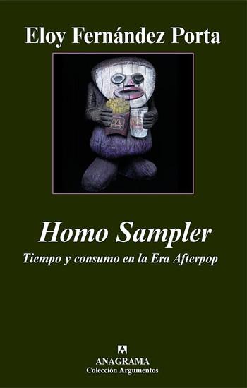 Homo Sampler - Tiempo y consumo en la Era Afterpop - cover