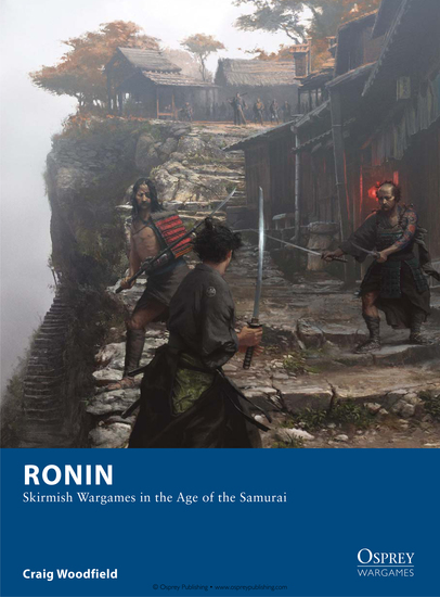 Ronin - Skirmish Wargames in the Age of the Samurai - cover