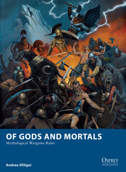 Of Gods and Mortals - Mythological Wargame Rules - cover