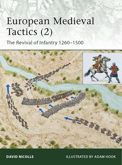 European Medieval Tactics (2) - New Infantry New Weapons 1260–1500 - cover