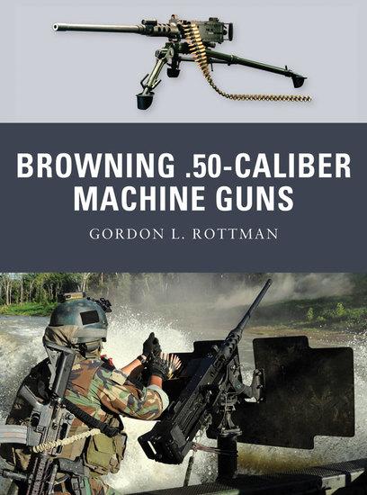 Browning 50-caliber Machine Guns - cover