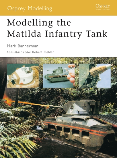 Modelling the Matilda Infantry Tank - cover