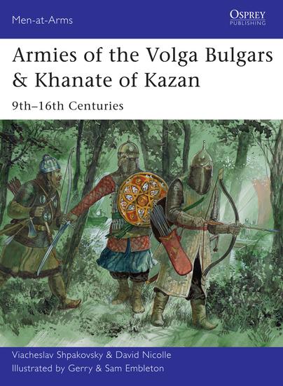 Armies of the Volga Bulgars & Khanate of Kazan - 9th–16th centuries - cover