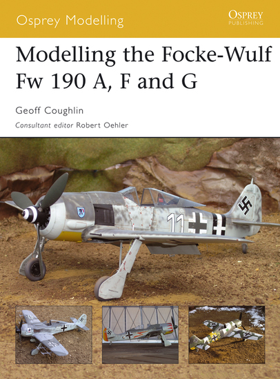 Modelling the Focke-Wulf Fw 190 A F and G - cover