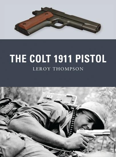 The Colt 1911 Pistol - cover