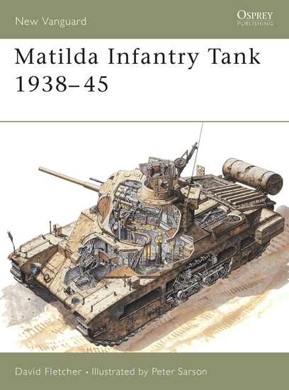 Matilda Infantry Tank 1938–45 - cover