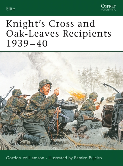 Knight's Cross and Oak-Leaves Recipients 1939–40 - cover