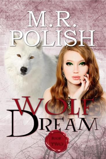 Wolf Dream - Wolf Trilogy #2 - cover