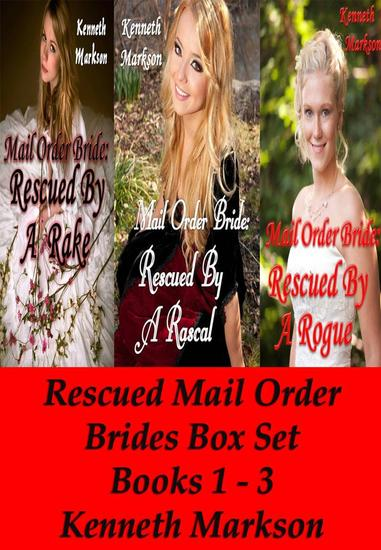 Mail Order Bride: Rescued Mail Order Brides Box Set - Books 1-3 - Rescued Western Historical Mail Order Bride Victorian Romance Collection #1 - cover