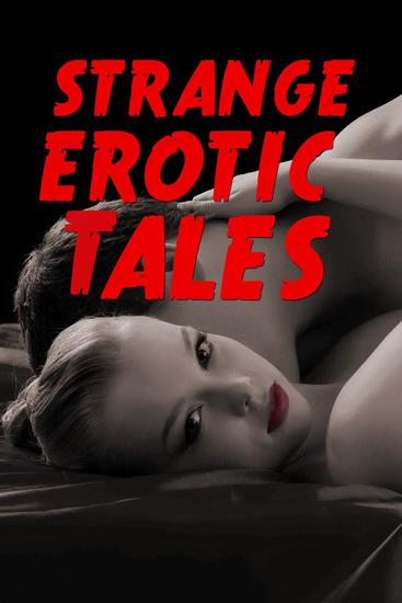Strange Erotic Tales (a smoking hot paranormal erotica collection) - cover