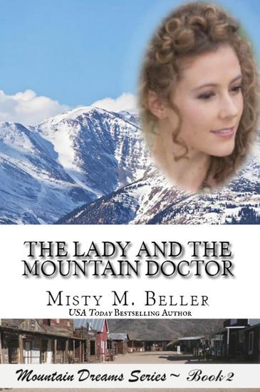 The Lady and the Mountain Doctor - Mountain Dreams Series #2 - cover