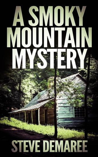 A Smoky Mountain Mystery - Off The Beaten Path Mystery Series #4 - cover