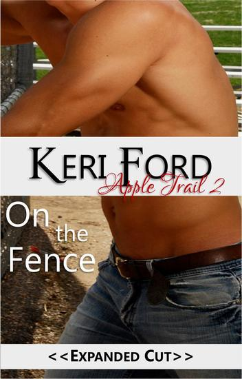 On The Fence - An Apple Trail Novella #2 - cover