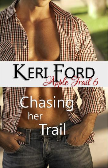 Chasing Her Trail (An Apple Trail Novella 6) - An Apple Trail Novella #6 - cover