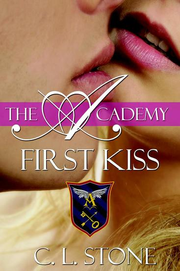 The Academy - First Kiss - The Ghost Bird Series #10 - cover
