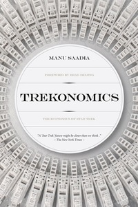 Trekonomics - The Economics of Star Trek