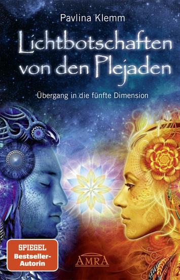 Lichtbotschaften von den Plejaden Band 1 - Übergang in die fünfte Dimension - cover
