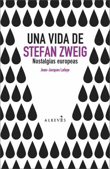 Una vida de Stefan Zweig - cover