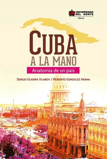 Cuba a la mano - Anatomía de un país - cover