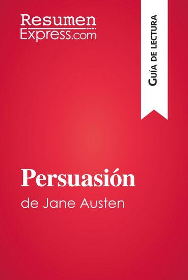 Persuasión de Jane Austen (Guía de lectura) - Resumen y análisis completo - cover