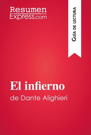 El infierno de Dante Alighieri (Guía de lectura) - Resumen y análisis completo - cover