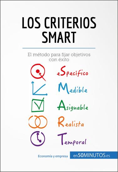 Los criterios SMART - El modelo de éxito para fijar objetivos correctamente - cover