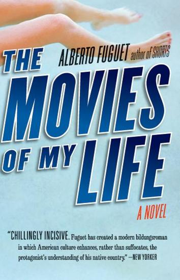 The Movies of My Life - A Novel - cover
