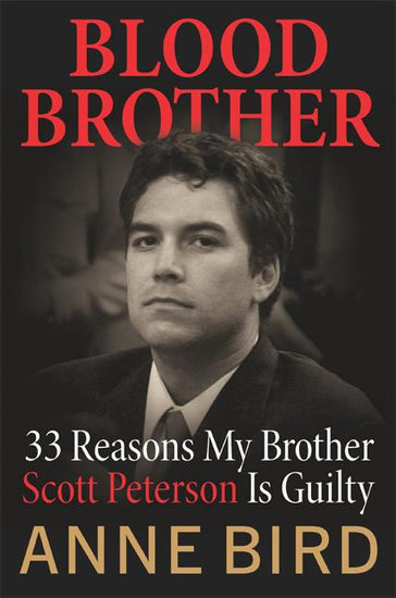 Blood Brother - 33 Reasons My Brother Scott Peterson Is Guilty - cover