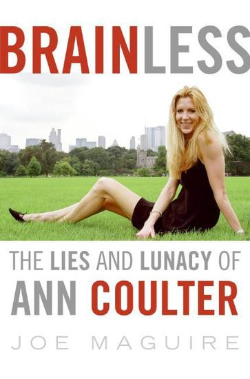 Brainless - The Lies and Lunacy of Ann Coulter - cover