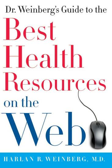 Dr Weinberg's Guide to the Best Health Resources on the Web - cover