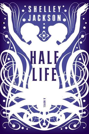 Half Life - A Novel - cover