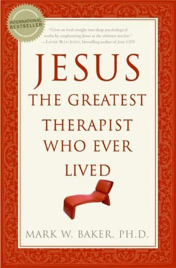Jesus the Greatest Therapist Who Ever Lived - cover