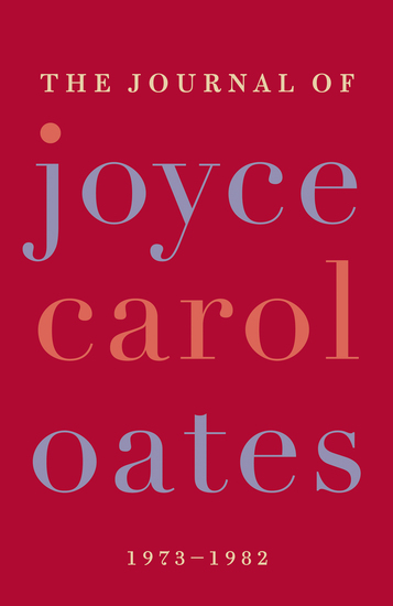 The Journal of Joyce Carol Oates - cover