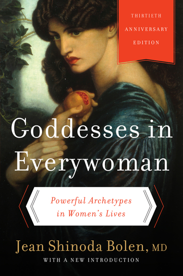 Goddesses in Everywoman - A New Psychology of Women - cover