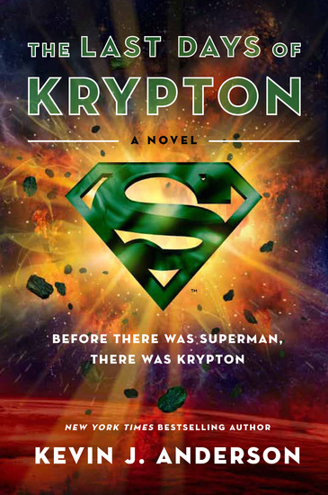 The Last Days of Krypton - A Novel - cover