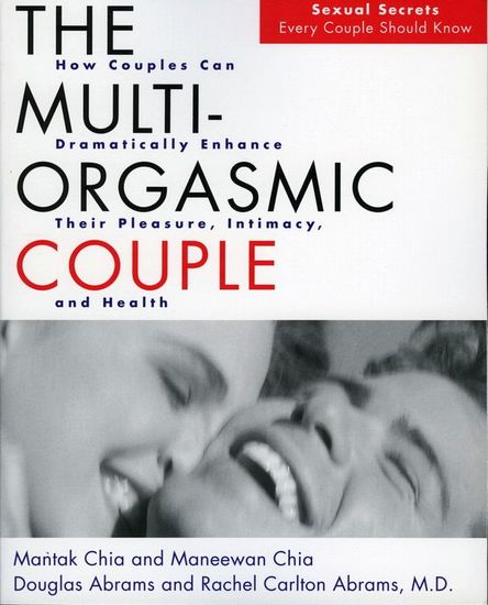 The Multi-Orgasmic Couple - Sexual Secrets Every Couple Should Know - cover