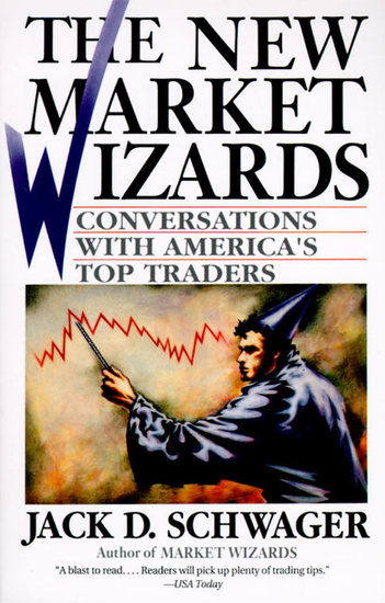 The New Market Wizards - Conversations with America's Top Traders - cover